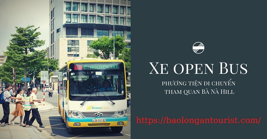 Xe open Bus đi du lịch Bà Nà Hill