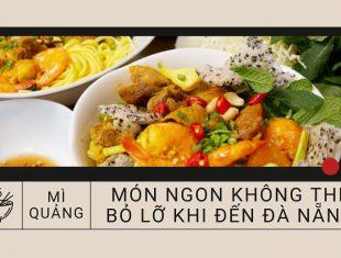 Mì Quảng - món ngon bổ dưỡng khi đến Đà Nẵng